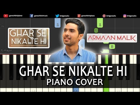 Ghar Se Nikalte Hi Song Armaan Malik | Piano Cover Chords Instrumental By Ganesh Kini thumbnail