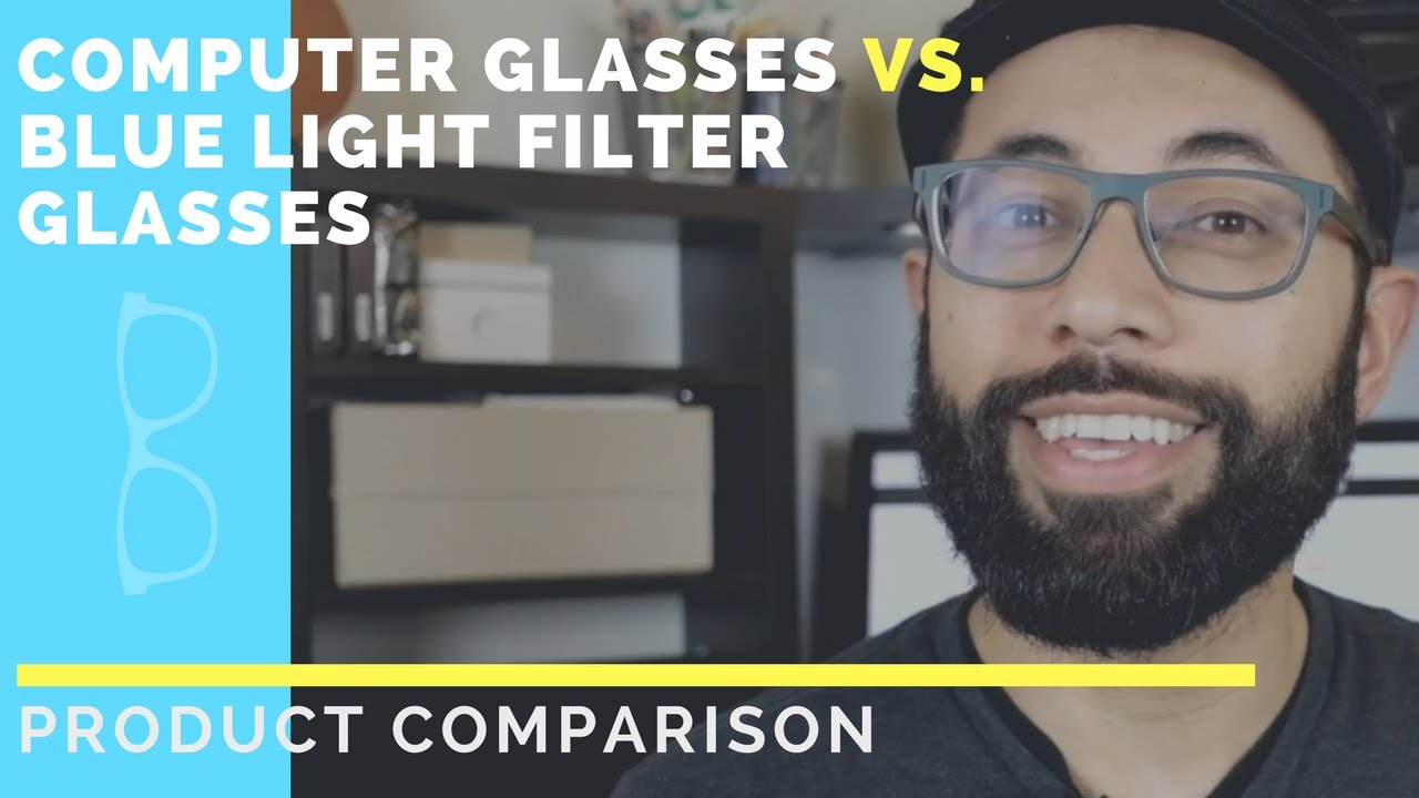 5a97bf21716 Computer Glasses vs Blue Light Filter Glasses  What s the difference ...
