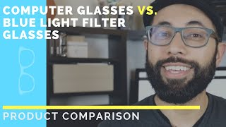 Computer Glasses vs Blue Light Filter Glasses: What's the difference?