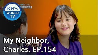 My Neighbor, Charles | 이웃집 찰스 Ep.154 / Kim Oksana the soccer girl. [ENG/2018.09.13]