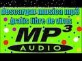 Como descargar música mp3(audio) Sin programas fácil, rápido y seguro