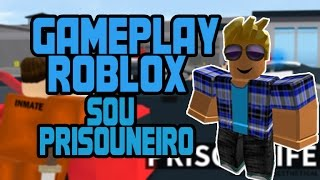 GAMEPLAY DE ROBLOX SOU PRISOUNEIRO #1