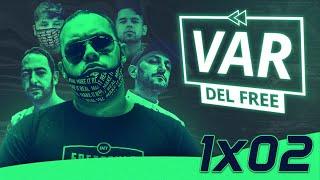 EL VAR DEL FREE EP2 | DTOKE VS MECHA CON NOULT, ORTELLI, TESSLA, BLAZZT Y ESTRIMO | URTV