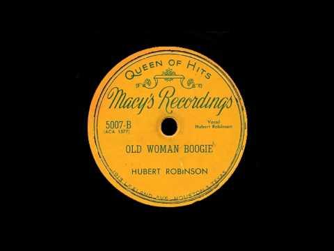 Hubert Robinson - Old Woman Boogie