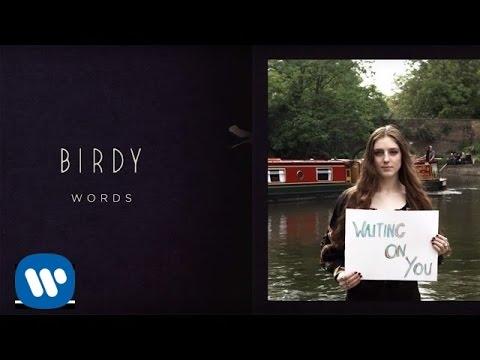 Birdy - Words [Fan Lyric Video]