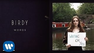 Birdy - Words [Fan Lyric Video]