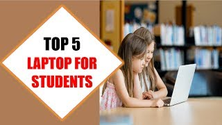 Top 5 Best Laptops For Students 2018 | Best Laptops For Student Review By Jumpy Express