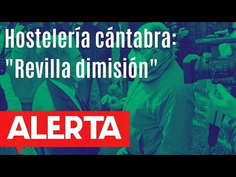 La hostelería cántabra a gritos contra Revilla y piden su dimisión