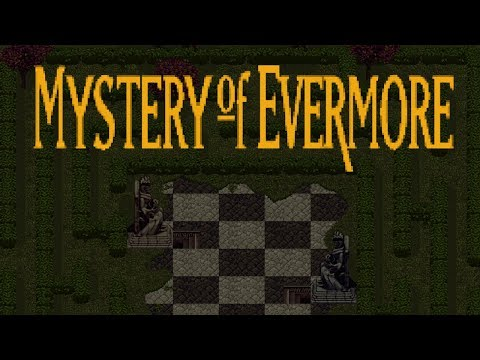 Mystery of Evermore - A Remake of Secret of Evermore