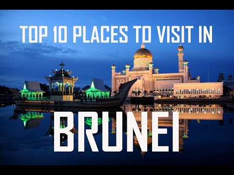 Top 10 Places to visit in Brunei |  Brunei Tourist Attractio