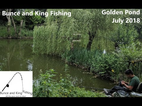 Bunce And King Fishing At Golden Ponds July 2018