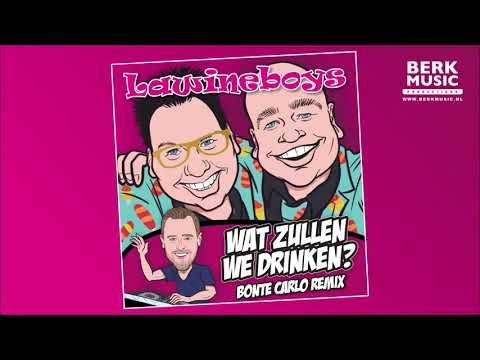 Lawineboys - Wat Zullen We Drinken (Bonte Carlo Remix)