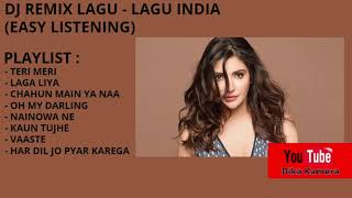 DJ LAGU INDIA REMIX 2020 (EASY LISTENING)