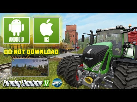 Farming Simulator 2017 | FS 17 | Download On Android And IOS? Нас разводят!