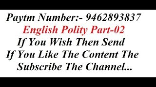 English Polity Part-02 FOCUSED ON || SSC CGL || BANKING || RAILWAYS || CAT || CDS || OTHER EXAMS ||