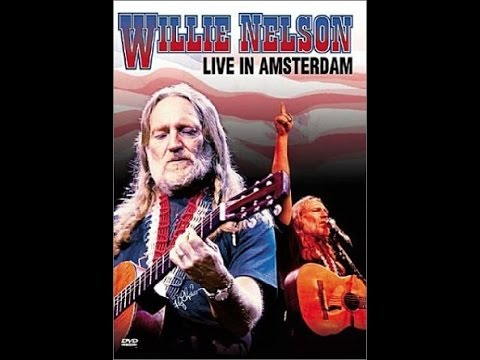 Willie Nelson Live In Amsterdam 2001