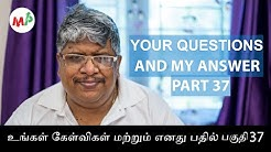 Your Question and my Answer Part 37
