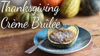 Thanksgiving Crème Brûlée | Kitchen Vignettes | Pbs Food