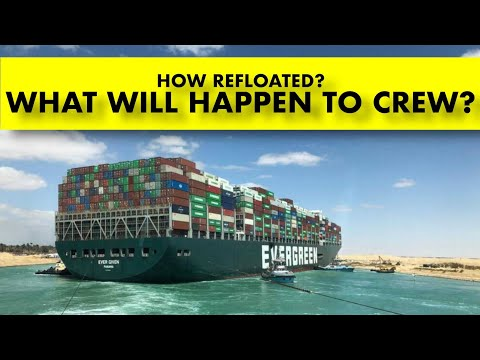 What Will Happen To The SHIP'S CREW, How was the SHIP Refloated
