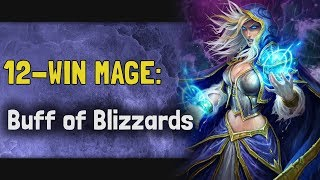 Hearthstone Arena | 12-Win Mage: Buff of Blizzards (Rise of Shadows #5)