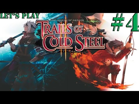 The Legend of Heroes Trails of Cold Steel 2 Episode 4: Mistakes Have Been Made
