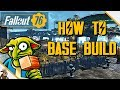 FALLOUT 76 Base Building Guide (Fallout 76 Basic Base Building Tutorial)