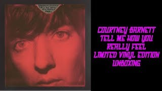 COURTNEY BARNETT - TELL ME HOW YOU REALLY FEEL - LIMITED VINYL EDITION - UNBOXING