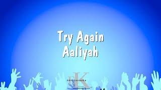 Try Again - Aaliyah (Karaoke Version)