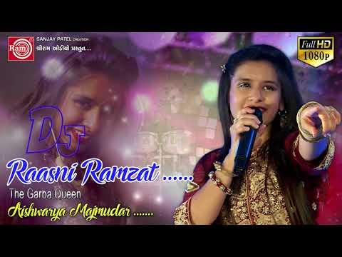 Dj Raasni Ramzat ||Aishwarya Majmudar ||Nonstop garba 2017