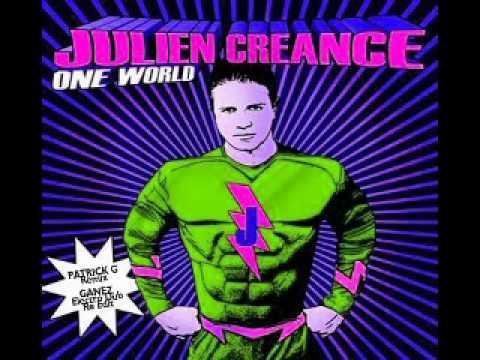 Julien Creance - One World - Patrick G Remix - Ganez Electro Dub Reedit