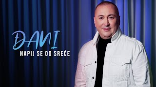 Djani - Napij se od srece (Official Video 2020)