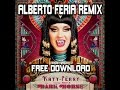 Katy Perry - Dark Horse (Alberto Feria Sunlife Remix) FREE DOWNLOAD