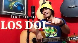 LOS DOL - Lek Dahlan ( Accoustic Cover )