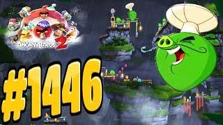 Angry Birds 2-Cobalt Plateaus United Steaks Of Hamerica Chef Pig Level-1446 Three Star Walkthrough