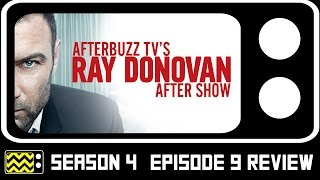 Ray Donovan Season 4 Episode 9 Review & After Show | AfterBuzz TV
