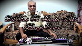 Dil Hai Ki Manta Nahi Cover On Banjo By Ustad Yusuf Darbar / 7977861516/Arshad Darbar