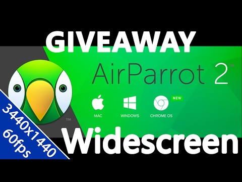-Giveaway-[AirParrot 2]-(Widescreen/21:9/ 3440x1440@60fps)-