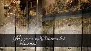 [Vietsub] My Grown Up Christmas List - Michael Bublé