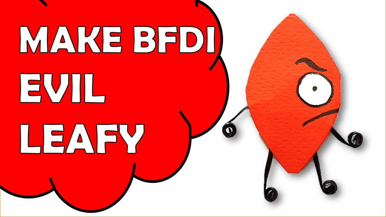 How To Make Evil Leafy of Battle For Dream Island BFDI by Sunny Kidz