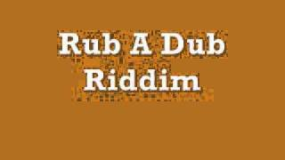 Rub & Dub Riddim Version- DJ Saldo