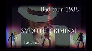 Michael Jackson - Smooth Criminal ( BAD Tour 1988 Live mix HD ) The best entertainer