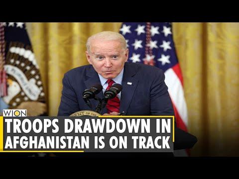 Troops drawdown in Afghanistan is on track, says US President Joe Biden