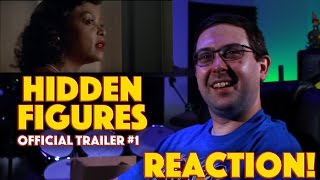 reaction hidden figures official trailer true story movie 2017