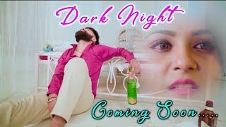 Dark Night Teaser    Mavi Dadri Wala    Vipin Foji    Muskan Passi    Akash jassi