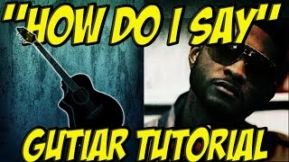How do I say (guitar tutorial)-Usher