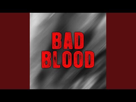 Bad Blood - Album Version