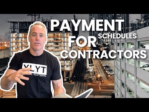 Proper Payment Schedules for Contractors!