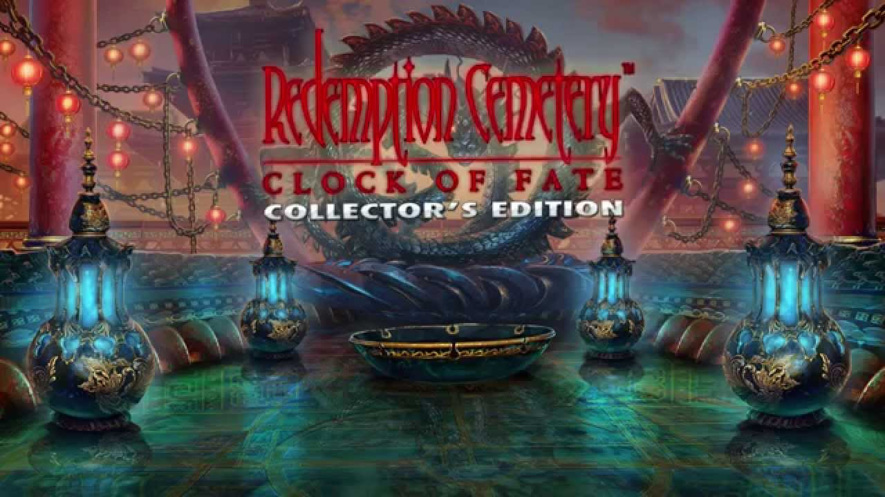 redemption cemetery clock of fate collectors edition download