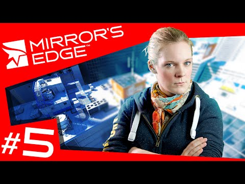 Mirror's Edge #5 - Shipping And Receiving (Livestream Highlights)