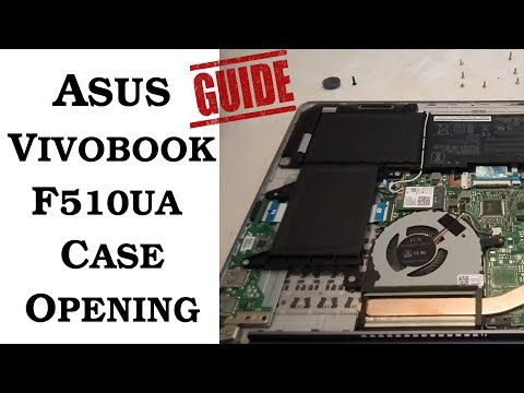 How to Open Asus Vivobook F510UA Case - YouTube